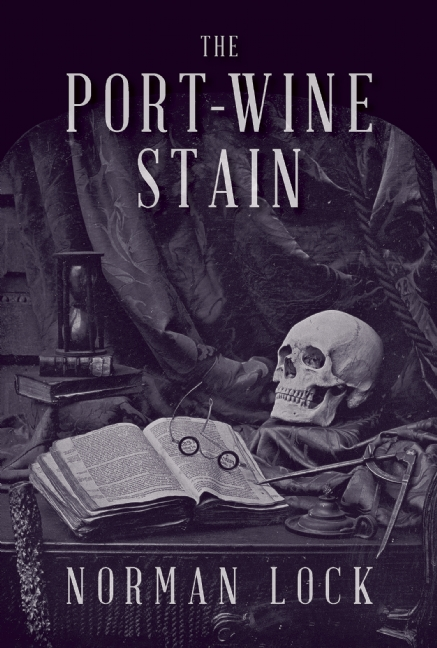 PORT-WINE-STAIN-by-Norman-Lock-9781942658061